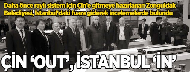 ÇİN 'OUT', İstanbul 'İN'