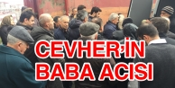 CEVHER'İN BABA ACISI