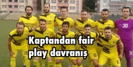Kaptandan fair play davranış