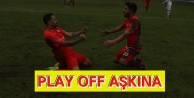 PLAY OFF AŞKINA