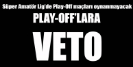 PLAY-OFFLARA VETO