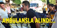 AMBULANSLA ALINDI...