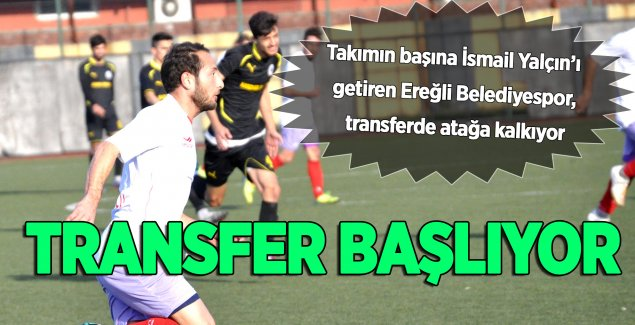 TRANSFER BAŞLIYOR